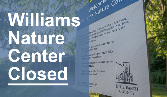 William Nature Center Sign - Park will be closed.